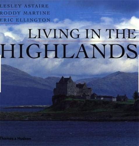 Living in the Highlands by Martine Et a Astaire