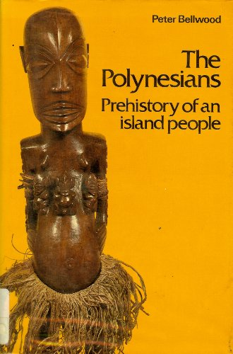 Polynesians By Peter Bellwood