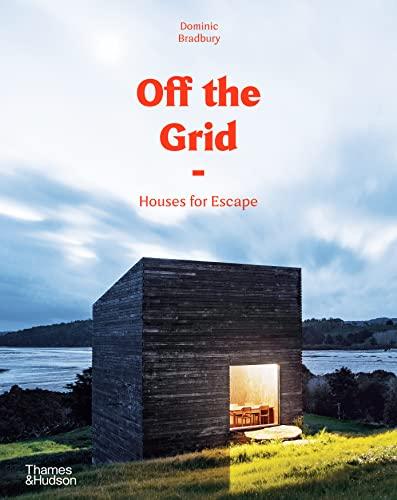 Off the Grid By Dominic Bradbury