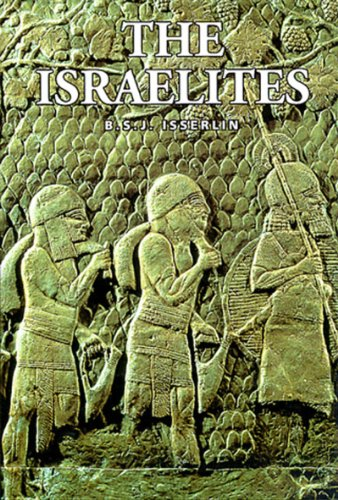 Israelites, The By B.S.J. Isserlin