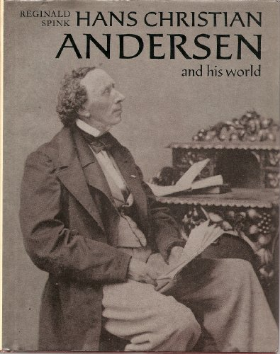 Hans Christian Andersen and His World By Reginald Spink