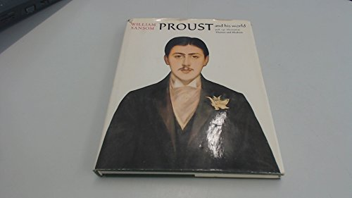 Proust and His World By William Sansom