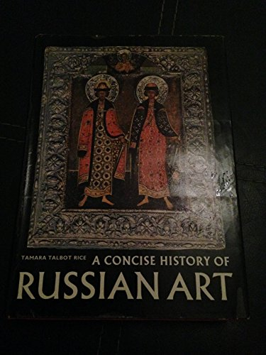 Concise History of Russian Art By T.Talbot Rice