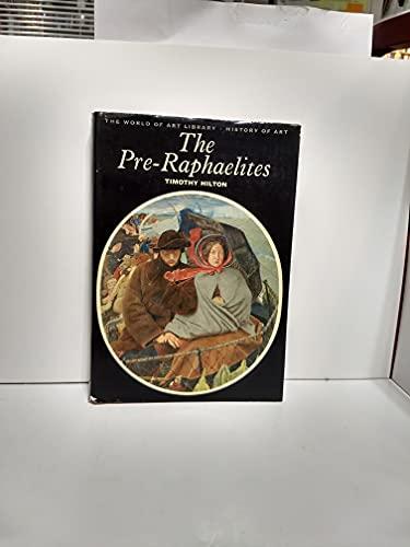 Pre-Raphaelites By Timothy Hilton