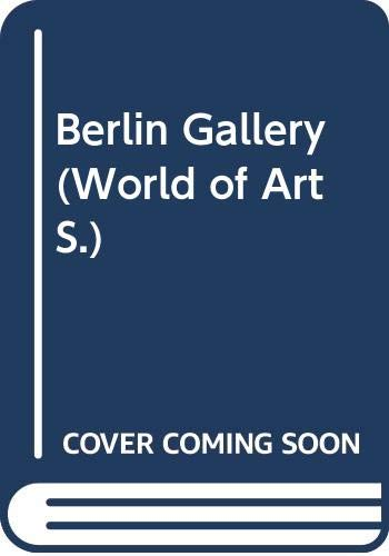 Berlin Gallery By Rudiger Klessmann