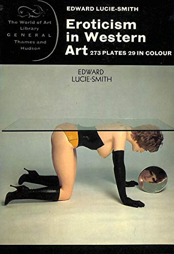 Eroticism in Western Art by Edward Lucie-Smith