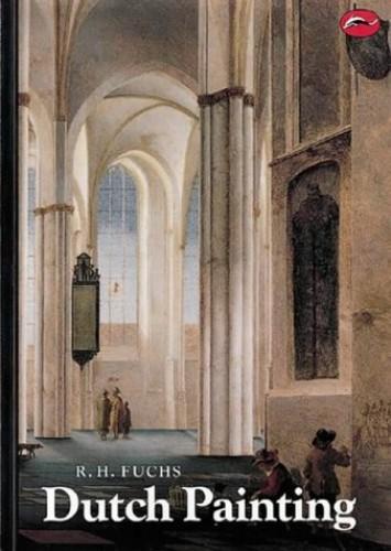 Dutch Painting (Woa) By R.H. Fuchs