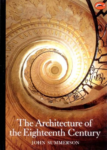 The Architecture of the Eighteenth Century By John Summerson