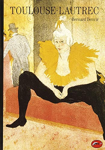Toulouse-Lautrec (World of Art) By Bernard Denvir