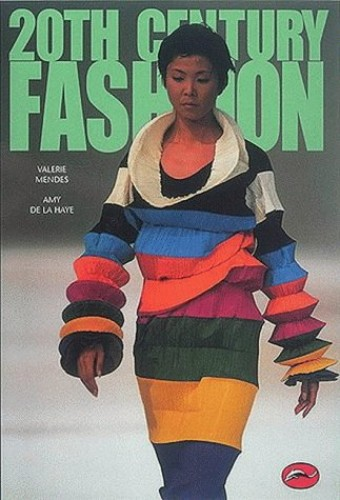 20th Century Fashion by Valerie D. Mendes