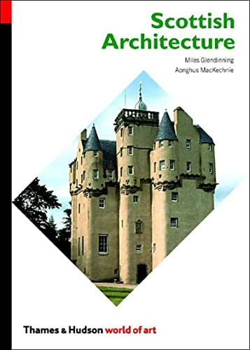 Scottish Architecture by Miles Glendinning