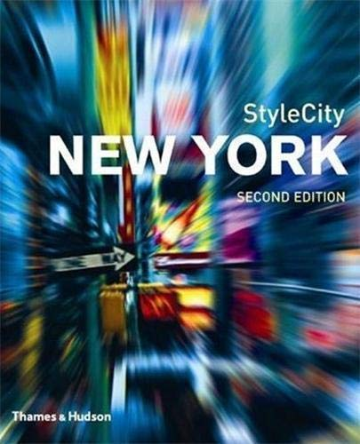 Style City: New York Revised Ed By Alice Twemlow