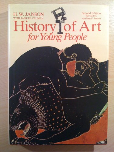 History of Art for Young People By H. W. Janson