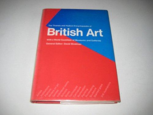The Thames and Hudson Encyclopaedia of British Art By David Bindman