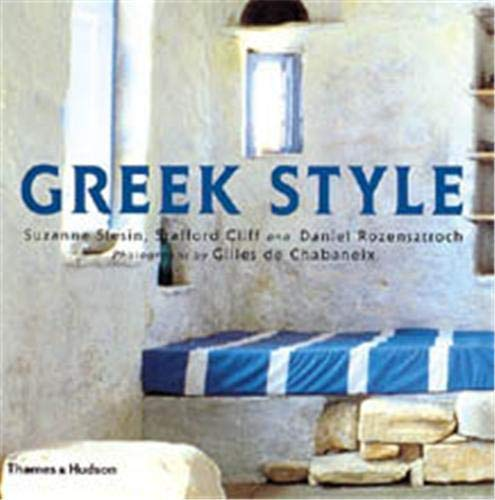 Greek Style (Style Book Series) By Suzanne Slesin