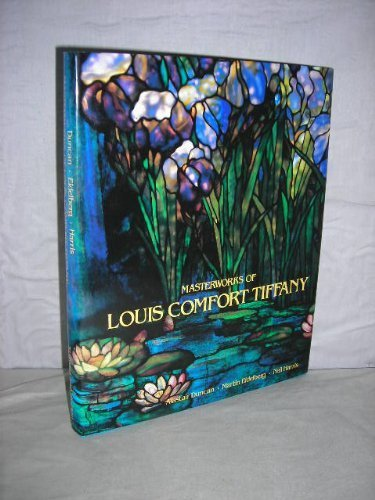 Masterworks of Louis Comfort Tiffany By Alastair Duncan