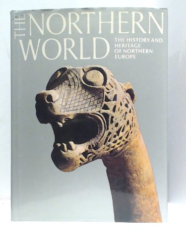 The Northern World By Edited by David M. Wilson
