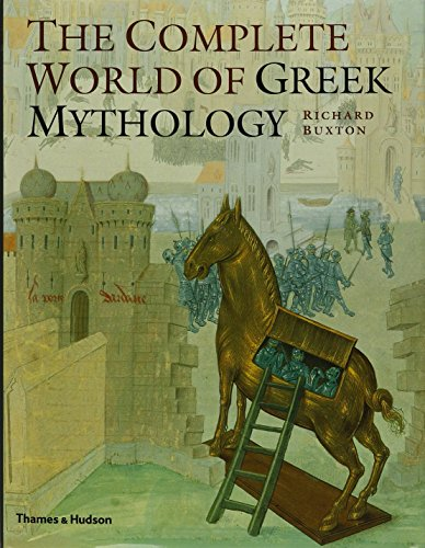The Complete World of Greek Mythology (Complete Series) By R.G.A. Buxton