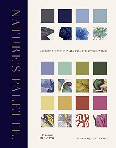 Nature's Palette By Patrick Baty