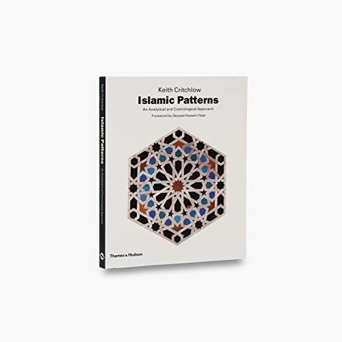 Islamic Patterns By Keith Critchlow