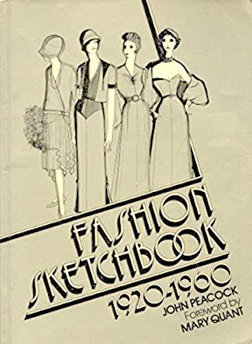 Fashion Sketchbook, 1920-60 By John Peacock