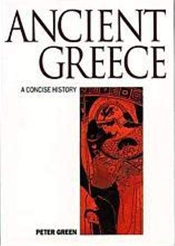Ancient Greece: A Concise History By Peter Green