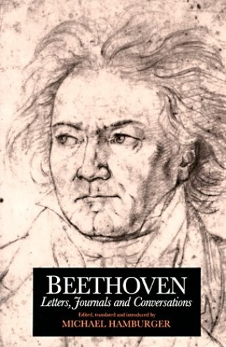 Letters, Journals and Conversations By Ludwig van Beethoven