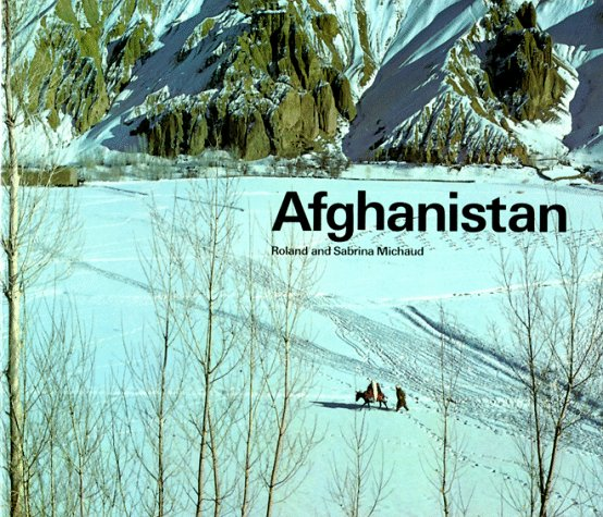 Afghanistan By Roland Michaud