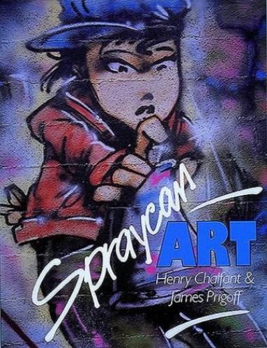 Spraycan Art By Henry Chalfant
