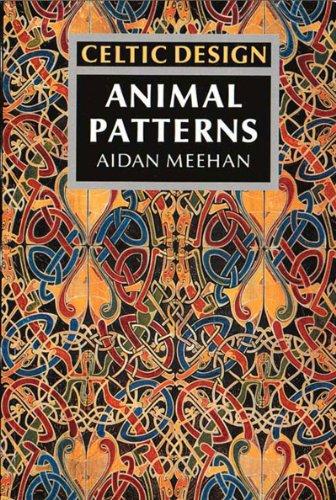 Celtic Design: Animal Patterns By Aidan Meehan