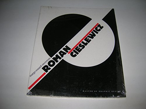 Cieslewicz, Roman: Master of Graphic Design By Margo Rouard-Snowman