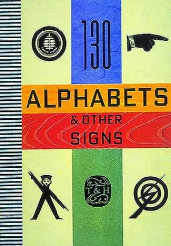 Alphabets and Other Signs By Julian Rothenstein