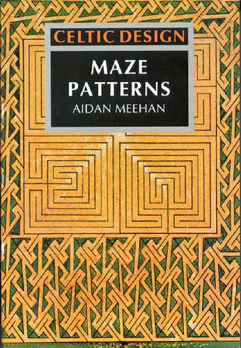 Celtic Design: Maze Patterns By Aidan Meehan