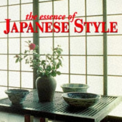 The Essence of Japanese Style By Suzanne Slesin