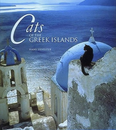 Cats of the Greek Islands By Hans Silvester
