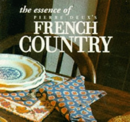 The Essence of French Country Style By Pierre Moulin