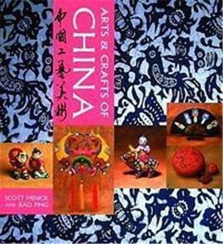 Arts and Crafts of China By Scott Minick