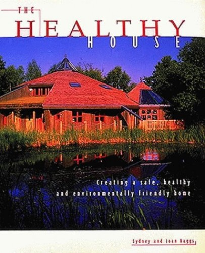 The Healthy House By Joan Baggs