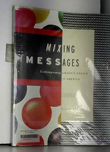 Mixing Messages By Ellen Lupton