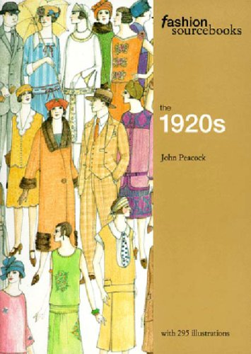 The 1920s (Fashion Sourcebooks S.) By John Peacock