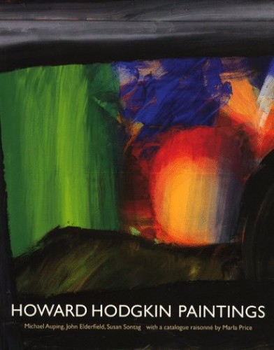 Howard Hodgkin Paintings By Michael Auping
