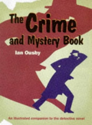 The Crime and Mystery Book By Ian Ousby