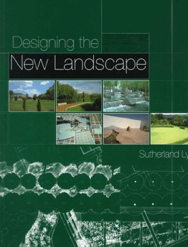 Designing the New Landscape By Sutherland Lyall