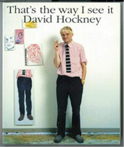That's the Way I See It By David Hockney