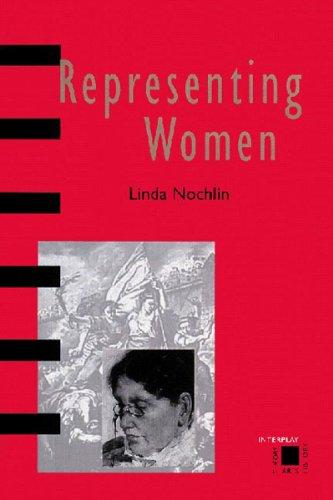 Representing Women (Interplay S.) By Linda Nochlin