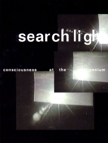 Searchlight: Consciousness at the Mil By Edited by Lawrence Rindler