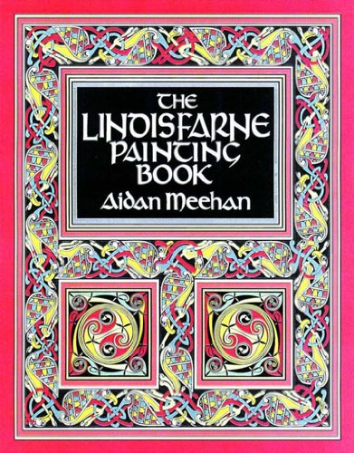 The Lindisfarne Painting Book (Painting Books) by Aidan Meehan