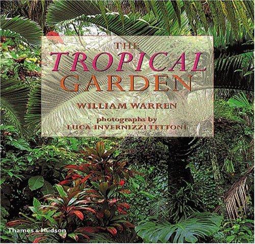 Tropical Garden By William Warren