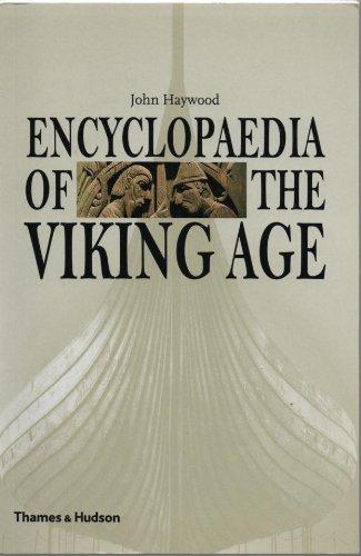 Encyclopaedia of the Viking Age By John Haywood