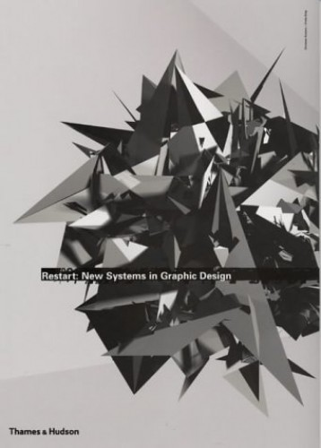 Restart: New Systems in Graphic Design By Christian Kusters